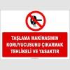 ZY2571 - Taşlama Makinasının Koruyucusunu Çıkarmak Tehlikeli ve Yasaktır