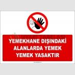 ZY2613 - Yemekhane Dışındaki Alanlarda Yemek Yemek Yasaktır