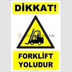 ZY2721 - Dikkat! Forklift Yoludur