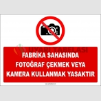 ZY2730 - Fabrika Sahasında Fotoğraf Çekmek veya Kamera Kullanmak Yasaktır