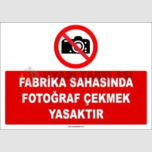 ZY2731 - Fabrika Sahasında Fotoğraf Çekmek Yasaktır
