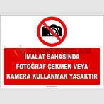 ZY2733 - İmalat Sahasında Fotoğraf Çekmek veya Kamera Kullanmak Yasaktır