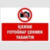ZY2741 - İçeride Fotoğraf Çekmek Yasaktır