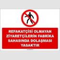 ZY2734 - Refakatçisi Olmayan Ziyaretçilerin Fabrika Sahasında Dolaşması Yasaktır
