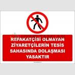 ZY2735 - Refakatçisi Olmayan Ziyaretçilerin Tesis Sahasında Dolaşması Yasaktır