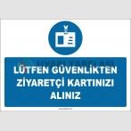 ZY2750 - Lütfen Güvenlikten Ziyaretçi Kartınızı Alınız