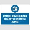 ZY2751 - Lütfen Güvenlikten Ziyaretçi Kartınızı Alınız