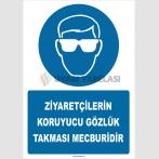 ZY2755 - Ziyaretçilerin Koruyucu Gözlük Takması Mecburidir