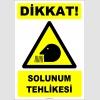 ZY2762 - Dikkat! Solunum Tehlikesi
