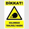 ZY2763 - Dikkat! Solunması Tehlikeli Madde