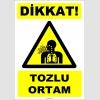 ZY2765 - Dikkat! Tozlu Ortam