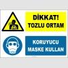 ZY2770 - Dikkat! Tozlu Ortam, Koruyucu Maske Kullan