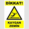 ZY2789 - Dikkat! Kaygan Zemin