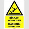 ZY2790 - Türkçe İngilizce Dikkat! Kaygan Zemin, Warning! Slippery Floor