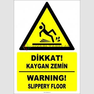 ZY2791 - Türkçe İngilizce Dikkat! Kaygan Zemin, Warning! Slippery Floor