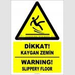 ZY2793 - Türkçe İngilizce Dikkat! Kaygan Zemin, Warning! Slippery Floor