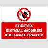 ZY2811 - Etiketsiz Kimyasal Maddeleri Kullanmak Yasaktır
