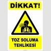 ZY2821 - Dikkat! Toz Soluma Tehlikesi