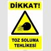 ZY2822 - Dikkat! Toz Soluma Tehlikesi