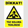 ZY2823 - Dikkat! Toz Soluma Tehlikesi