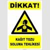 ZY2836 - Dikkat! Kağıt Tozu Soluma Tehlikesi