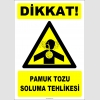ZY2837 - Dikkat! Pamuk Tozu Soluma Tehlikesi