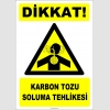 ZY2839 - Dikkat! Karbon Tozu Soluma Tehlikesi