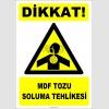 ZY2843 - Dikkat! MDF Tozu Soluma Tehlikesi