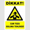 ZY2845 - Dikkat! Cam Tozu Soluma Tehlikesi
