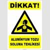 ZY2846 - Dikkat! Aluminyum Tozu Soluma Tehlikesi