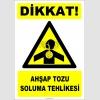 ZY2850 - Dikkat! Ahşap Tozu Soluma Tehlikesi