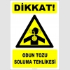 ZY2851 - Dikkat! Odun Tozu Soluma Tehlikesi