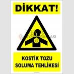 ZY2868 - Dikkat! Kostik Tozu Soluma Tehlikesi