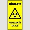 ZY2917 - ISO 7010 Dikkat! Radyoaktif Tuvalet