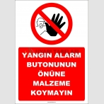 ZY2987 - Yangın Alarm Butonunun Önüne Malzeme Koymayın