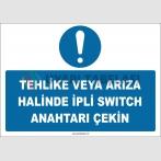 ZY3016 - Tehlike veya Arıza Halinde İpli Switch Anahtarı Çekin
