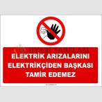 ZY3019 - Elektrik Arızalarını Elektrikçiden Başkası Tamir Edemez