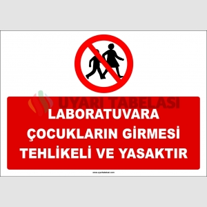ZY3039 - Laboratuvara Çocukların Girmesi Tehlikeli ve Yasaktır