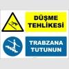ZY3058 - Düşme Tehlikesi, Trabzana Tutunun