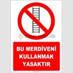 ZY3072 - Bu Merdiveni Kullanmak Yasaktır