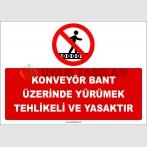 ZY3078 - Konveyör Bant Üzerinde Yürümek Tehlikeli ve Yasaktır