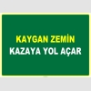 EF1040 - Kaygan Zemin Kazaya Yol Açar
