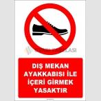EF1129 - Dış Mekan Ayakkabısı İle İçeri Girmek Yasaktır