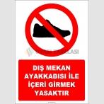 EF1130 - Dış Mekan Ayakkabısı İle İçeri Girmek Yasaktır