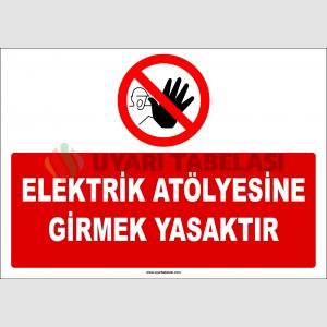 EF1157 -  Elektrik Atölyesine Girmek Yasaktır
