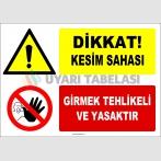 EF1184 - Dikkat! Kesim Sahası, Girmek Tehlikeli ve Yasaktır