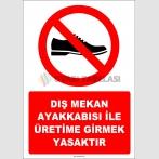 EF1211 - Dış Mekan Ayakkabısı İle Üretime Girmek Yasaktır