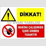 EF1213 - Dikkat! Makina Çalışırken İçeri Girmek Yasaktır
