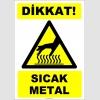 EF1225 - Dikkat! Sıcak Metal