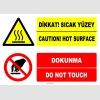 EF1235 - Türkçe İngilizce Dikkat! Sıcak Yüzey, Caution! Hot Surface, Dokunma, Do Not Touch